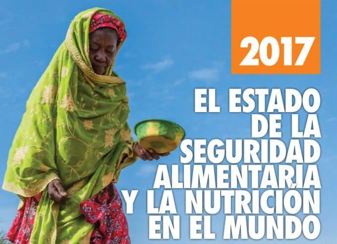 Estado de la seguridad alimentaria y la nutrición en el mundo 2017